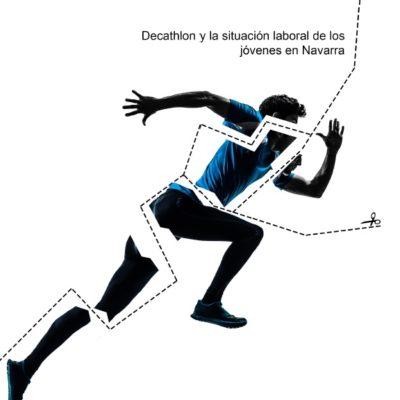 «Poniendo en forma a la juventud». Decathlon y la situación laboral de los jóvenes navarros