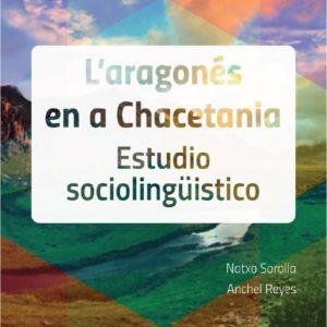 L'aragonés en a Chacetania. Estudio sociolingüistico.